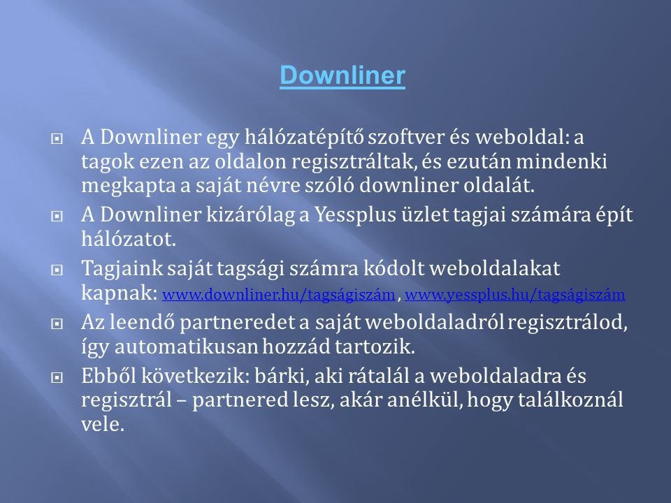 Downliner