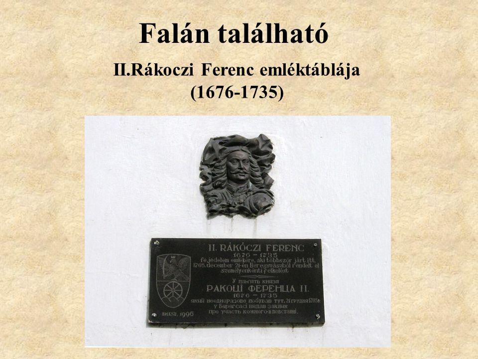 II.Rákoczi Ferenc emléktáblája (1676-1735)