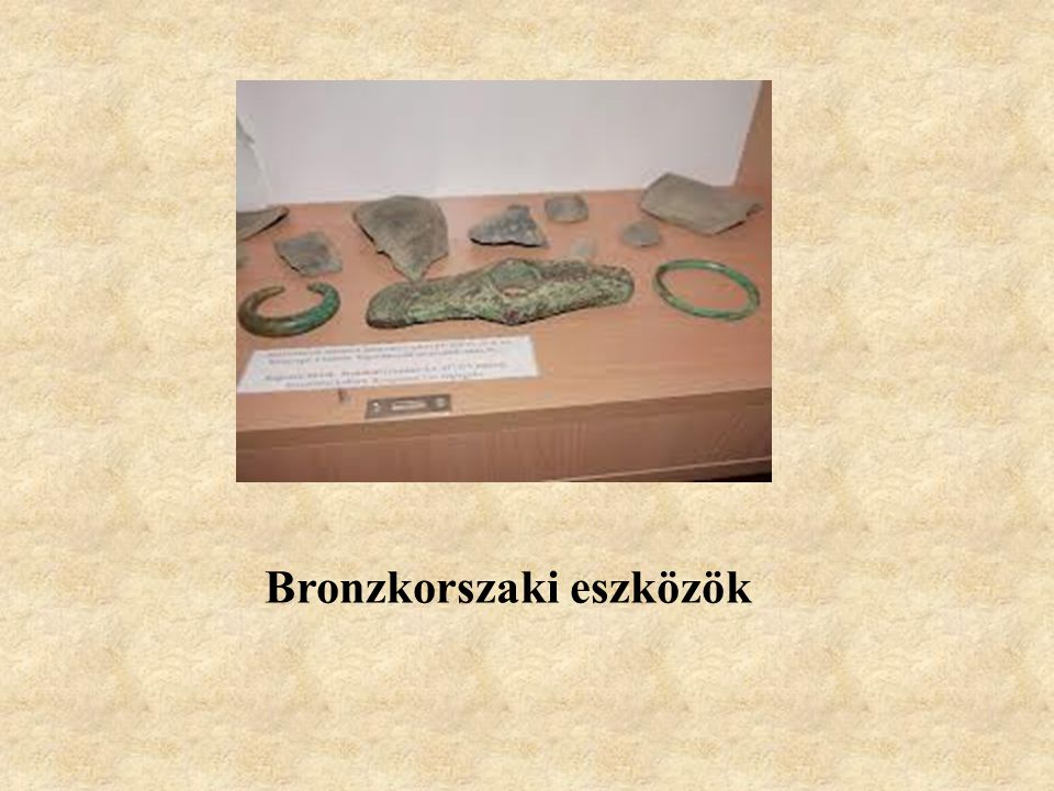Bronzkorszaki eszközök