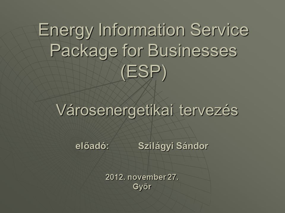 Energy Information Service Package for Businesses (ESP)