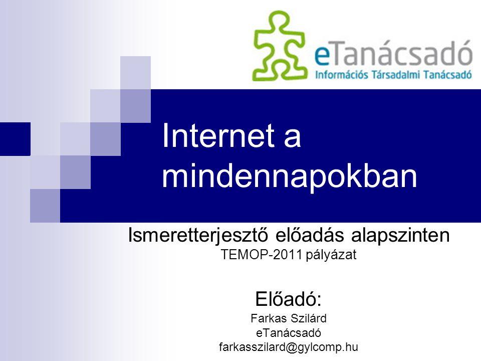 Internet a mindennapokban