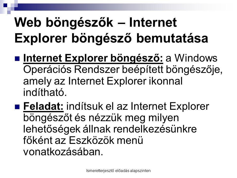 Web böngészők – Internet Explorer böngésző bemutatása
