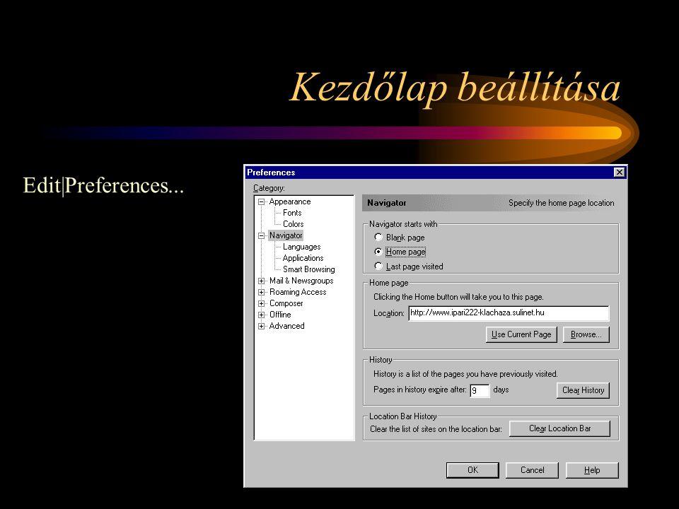 Kezdőlap beállítása Edit|Preferences...