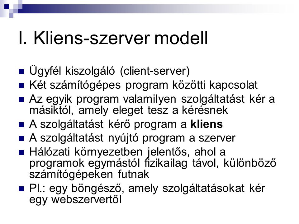 I. Kliens-szerver modell