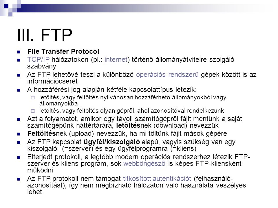 III. FTP File Transfer Protocol
