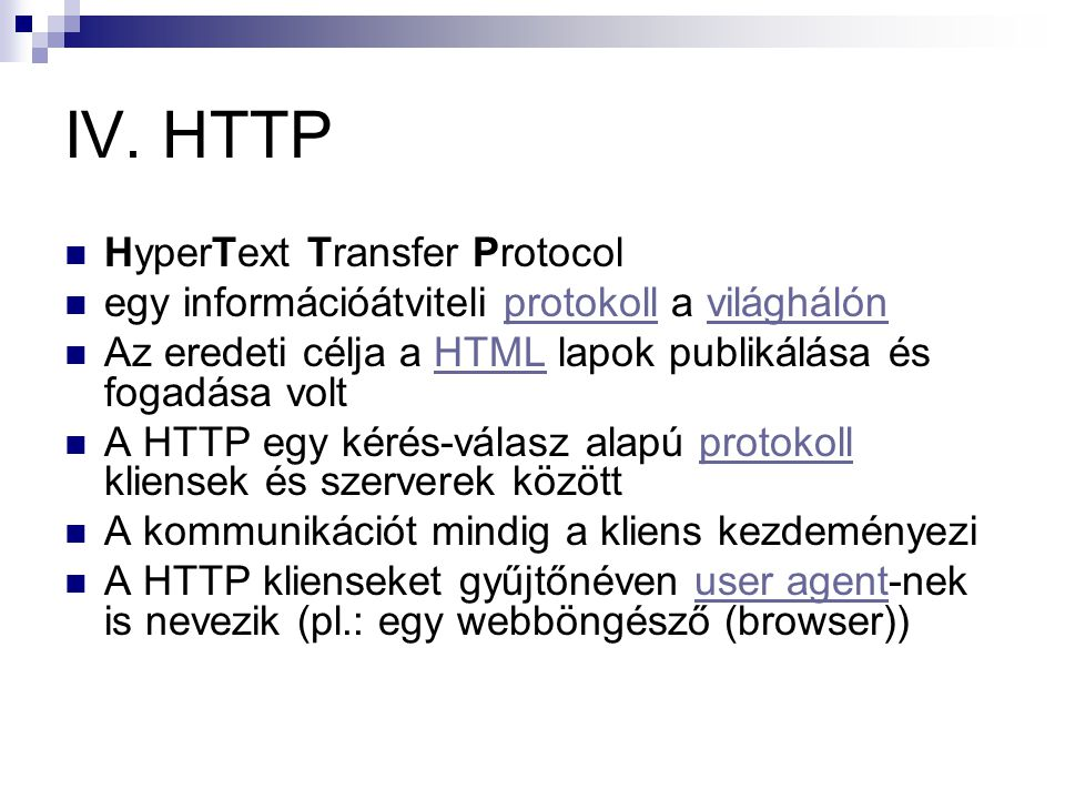 IV. HTTP HyperText Transfer Protocol