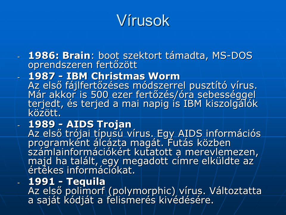Vírusok 1986: Brain: boot szektort támadta, MS-DOS oprendszeren fertőzött.