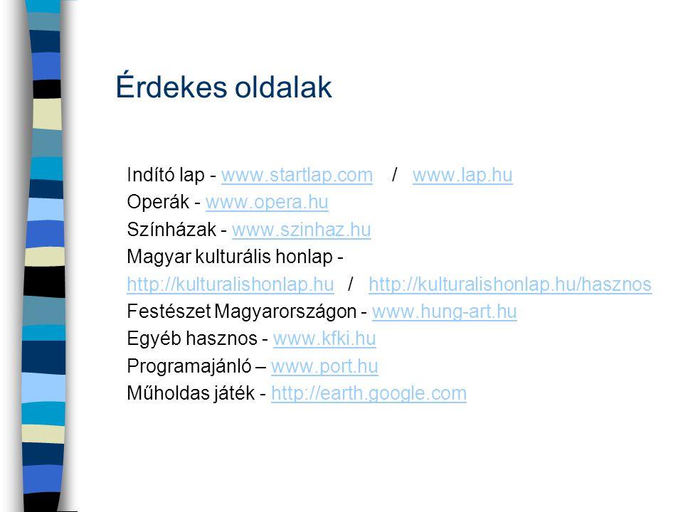 Érdekes oldalak Indító lap - www.startlap.com / www.lap.hu