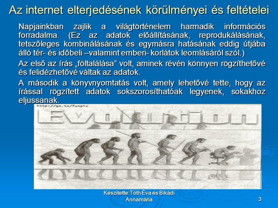 Az internet elterjedésének körülményei és feltételei