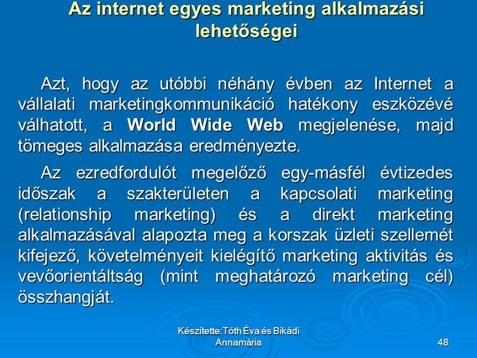Az internet egyes marketing alkalmazási lehetőségei