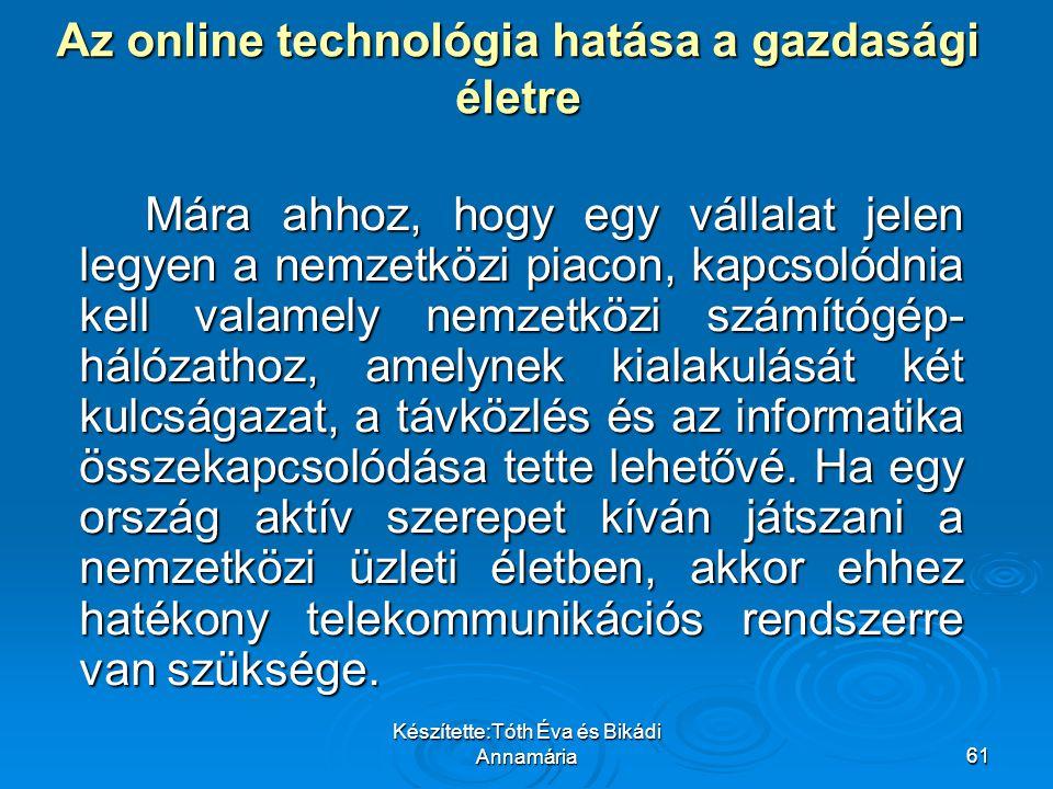 Az online technológia hatása a gazdasági életre