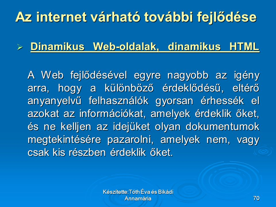 Az internet várható további fejlődése