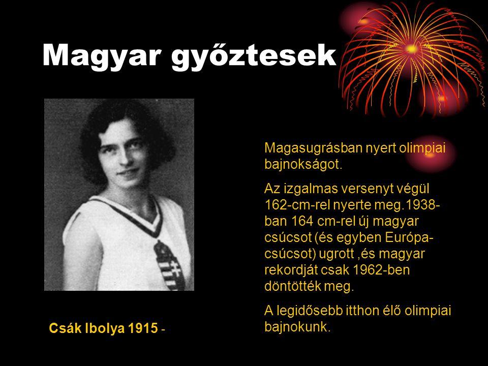 Magyar győztesek Magasugrásban nyert olimpiai bajnokságot.