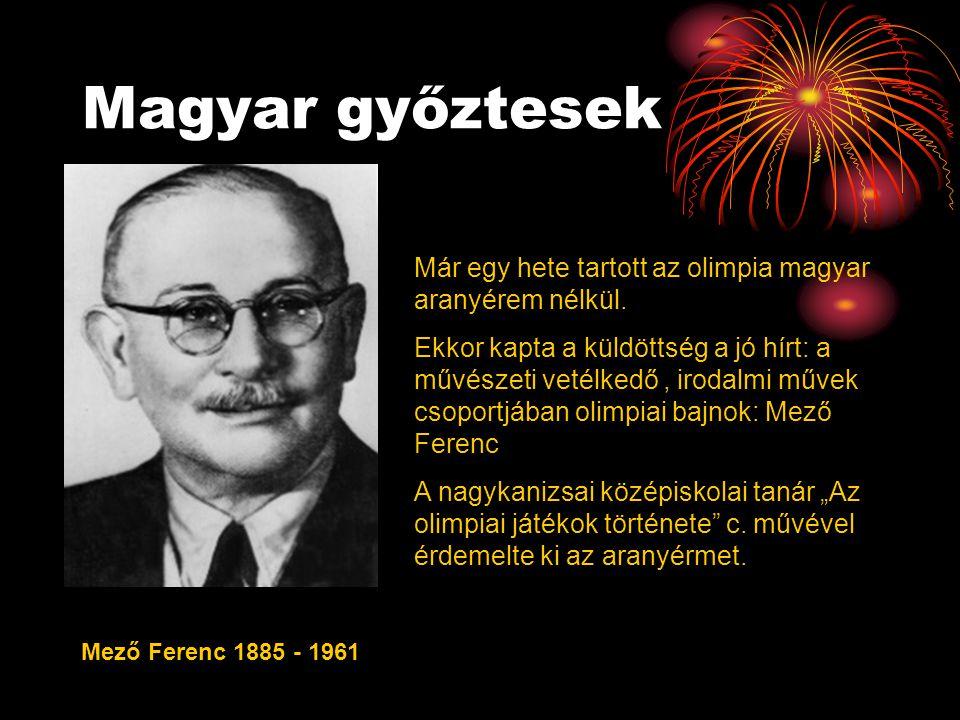 Magyar győztesek Már egy hete tartott az olimpia magyar aranyérem nélkül.