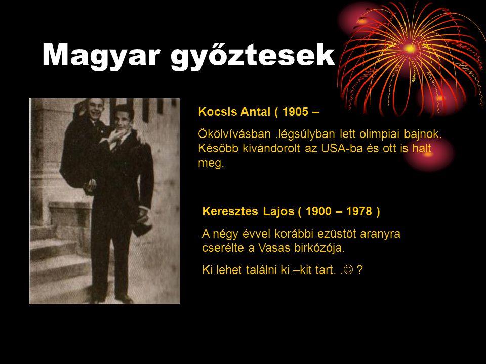Magyar győztesek Kocsis Antal ( 1905 –