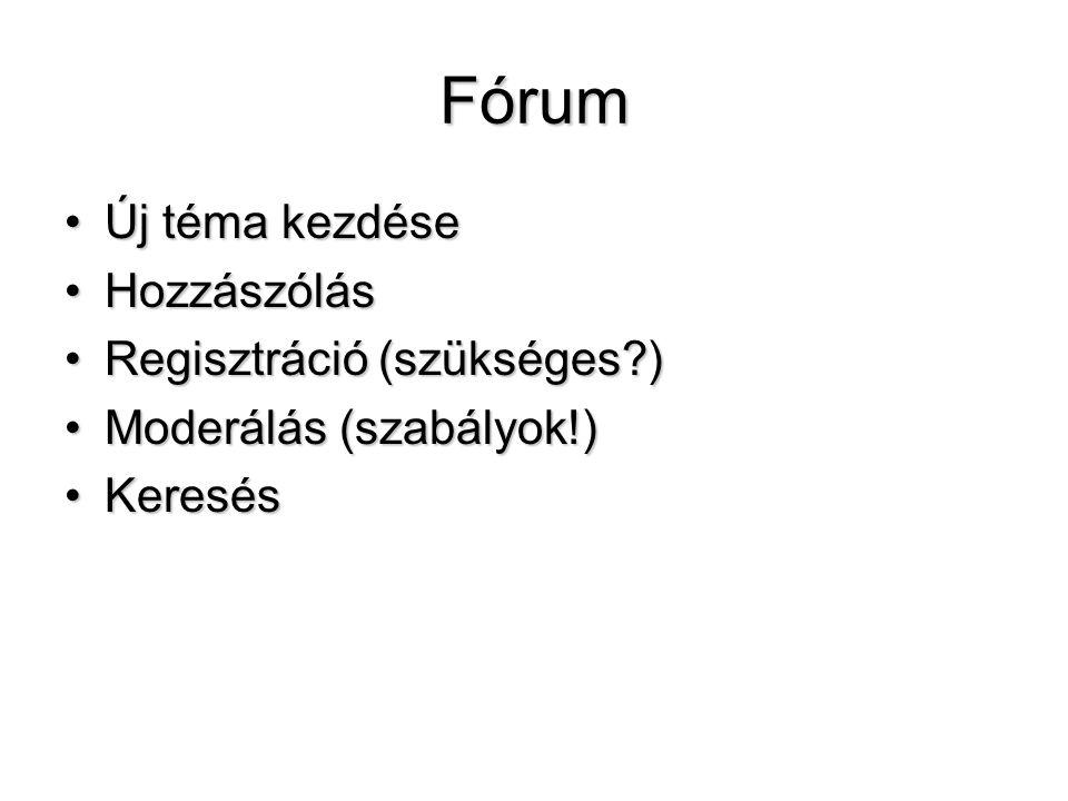 Fórum Új téma kezdése Hozzászólás Regisztráció (szükséges )