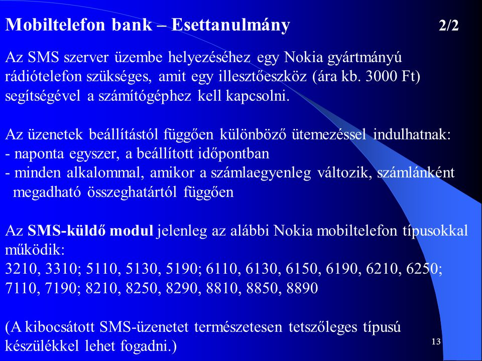 Mobiltelefon bank – Esettanulmány 2/2