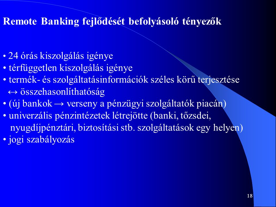 Remote Banking fejlődését befolyásoló tényezők