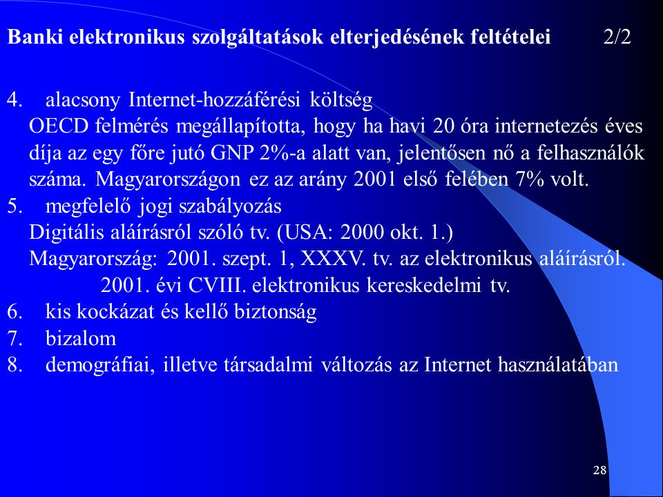 Banki elektronikus szolgáltatások elterjedésének feltételei 2/2