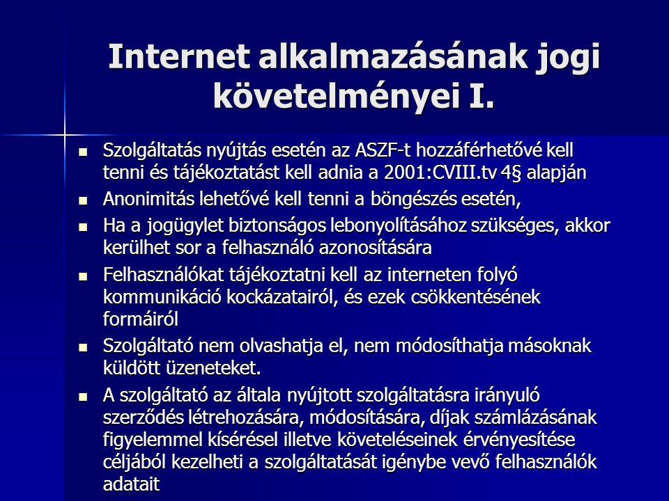 Internet alkalmazásának jogi követelményei I.