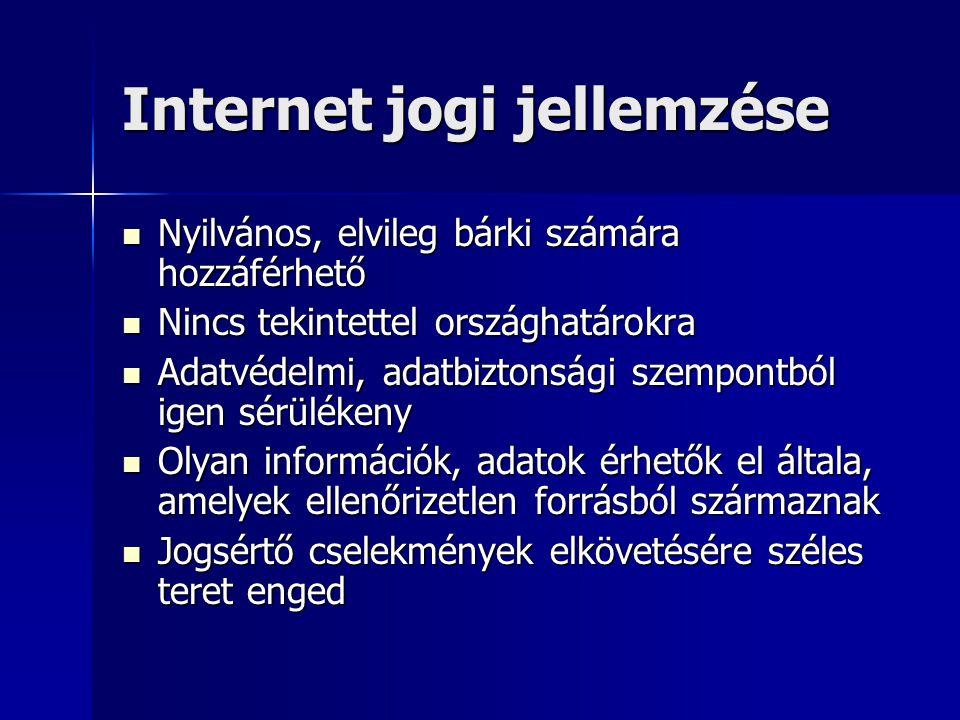 Internet jogi jellemzése