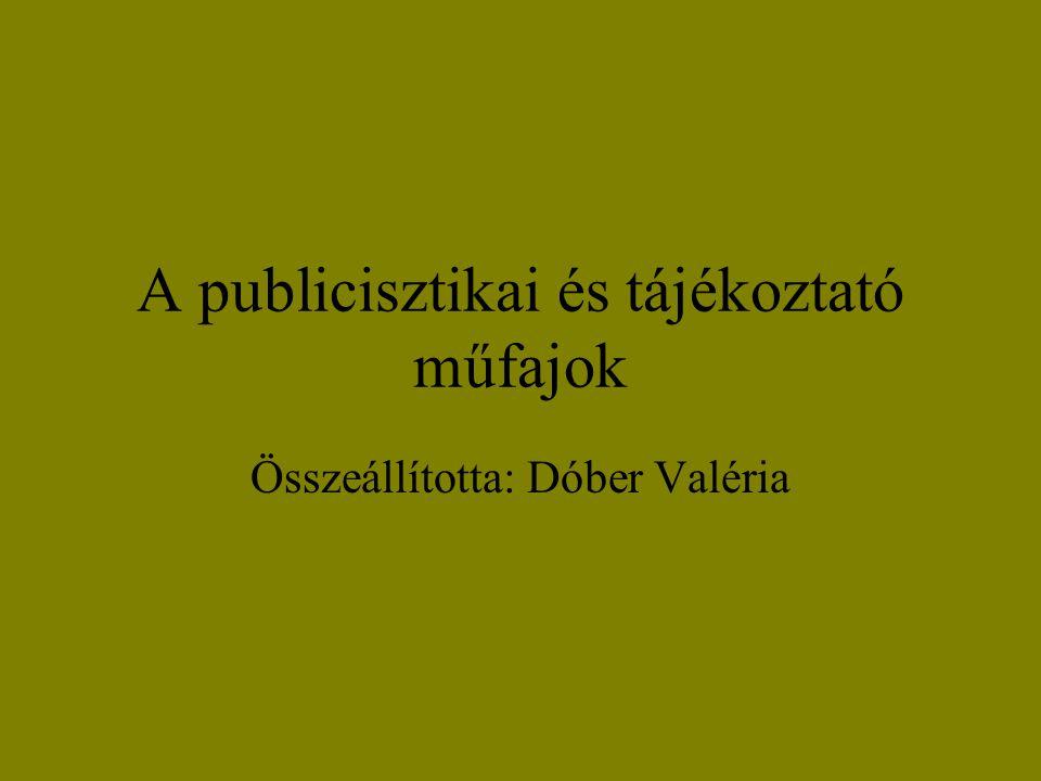 A publicisztikai és tájékoztató műfajok