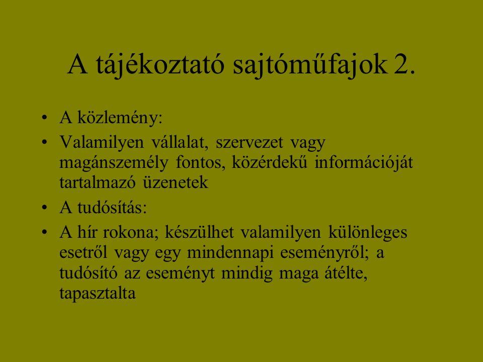 A tájékoztató sajtóműfajok 2.