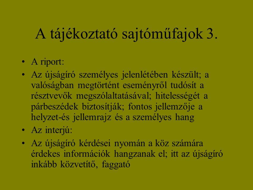 A tájékoztató sajtóműfajok 3.