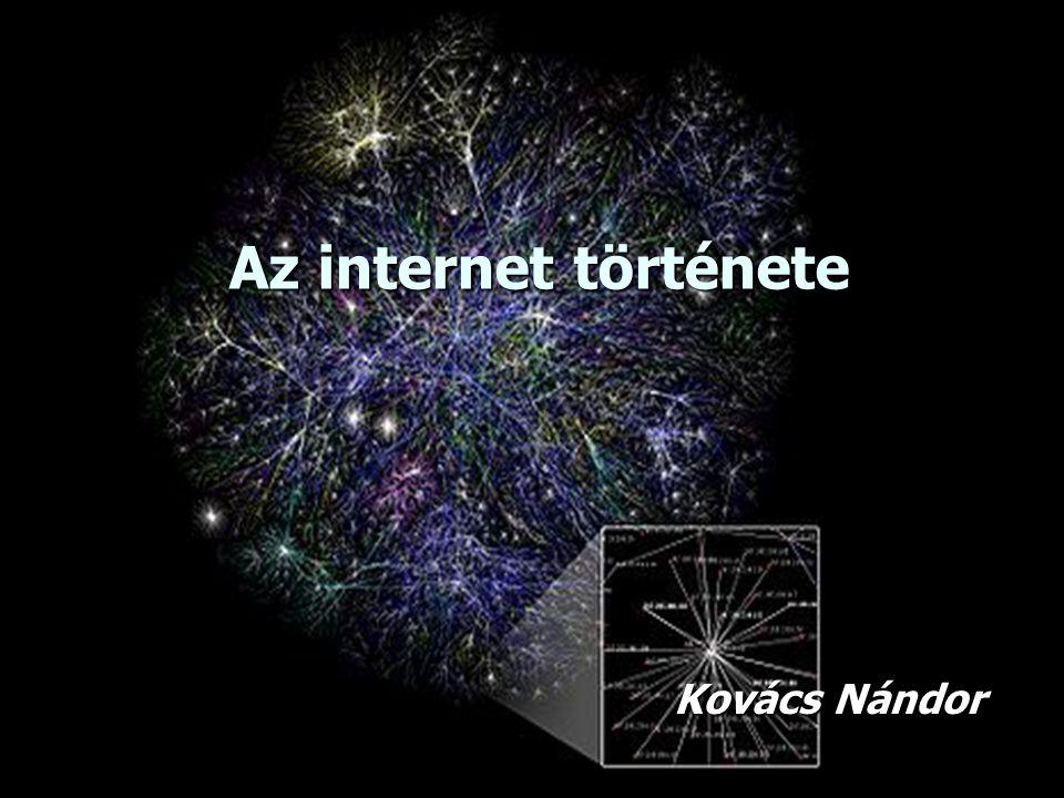 Az internet története Kovács Nándor