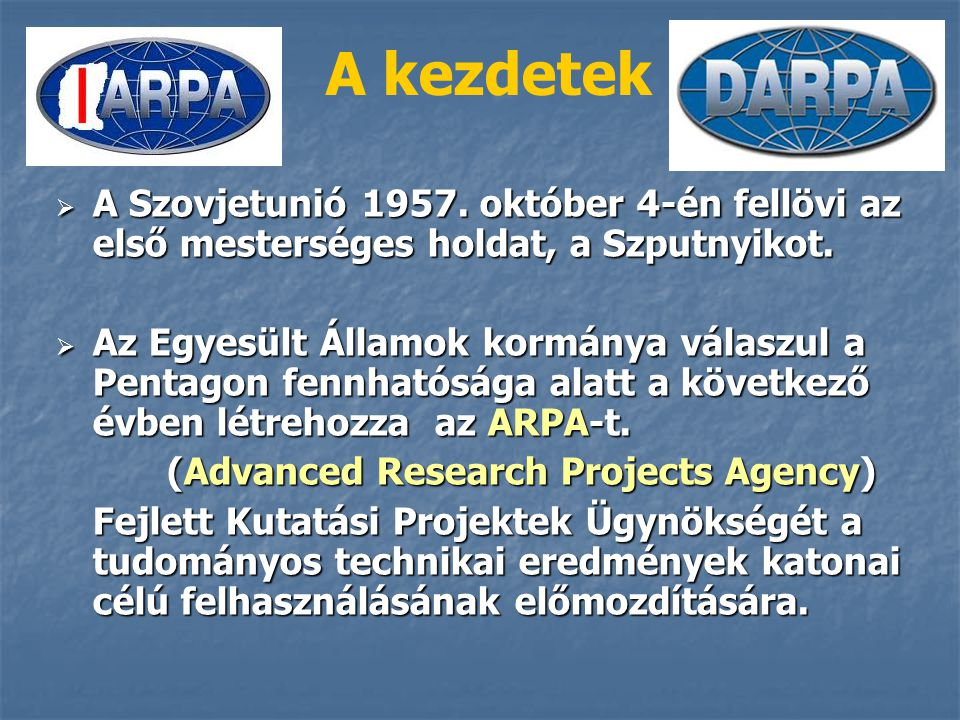(Advanced Research Projects Agency)