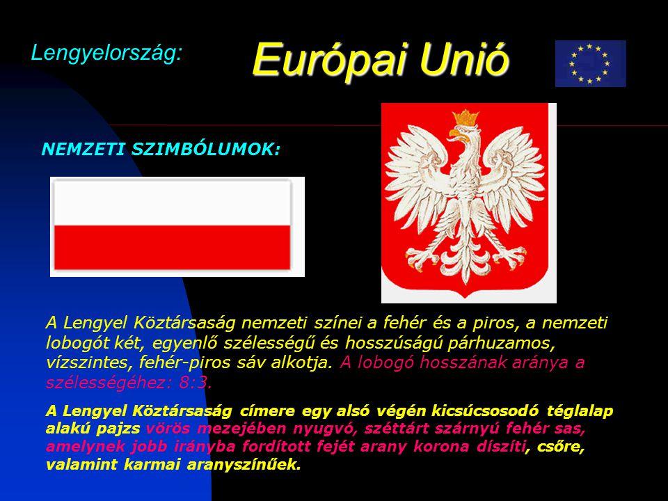 Európai Unió Lengyelország: NEMZETI SZIMBÓLUMOK:
