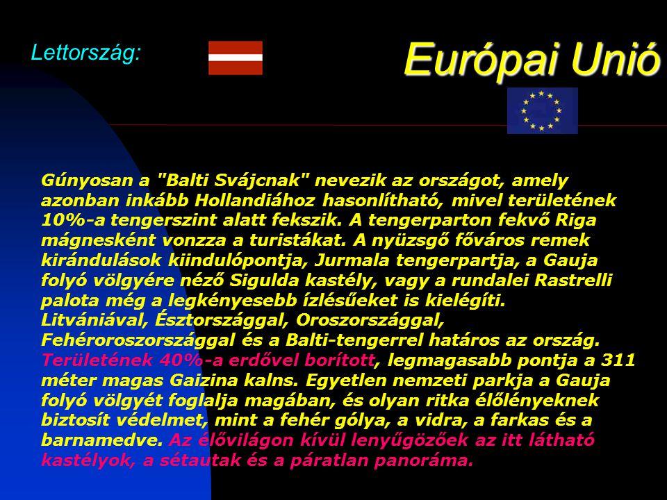 Európai Unió Lettország: