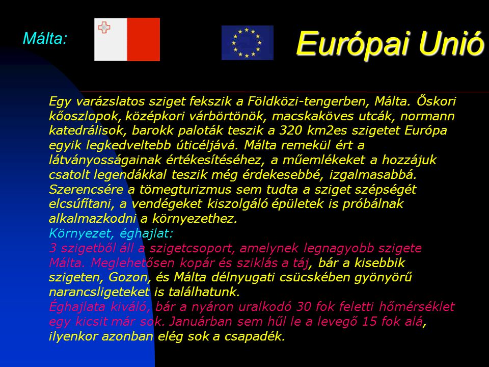 Európai Unió Málta: