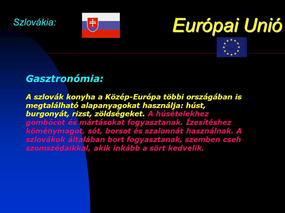 Európai Unió Szlovákia: Gasztronómia:
