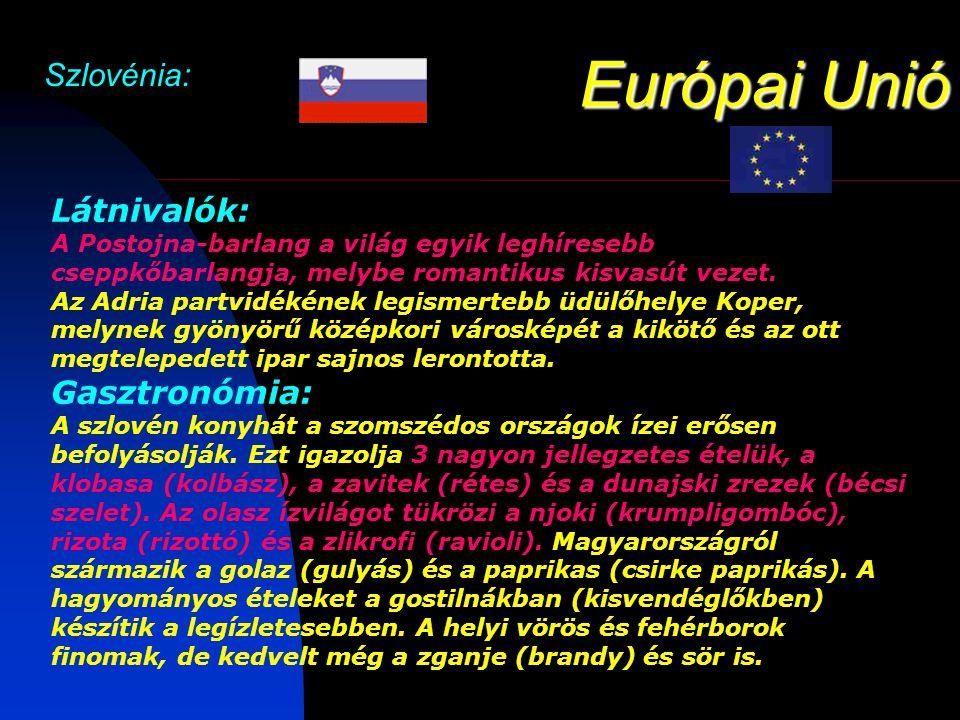 Európai Unió Szlovénia: Gasztronómia: