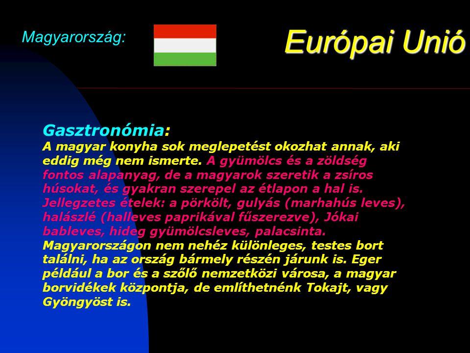 Európai Unió Magyarország: Gasztronómia: