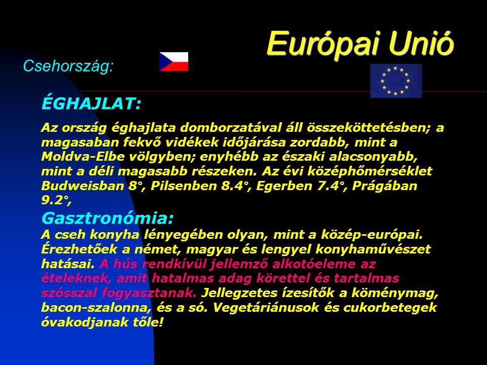 Európai Unió Csehország: ÉGHAJLAT: Gasztronómia: