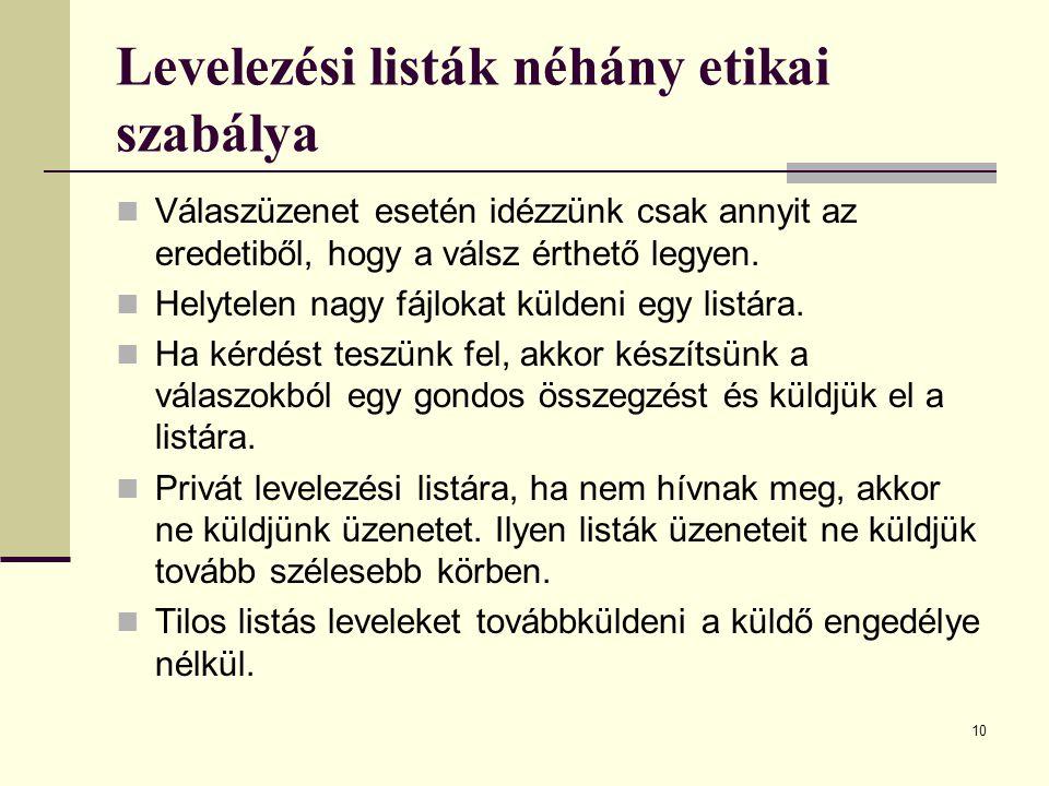 Levelezési listák néhány etikai szabálya