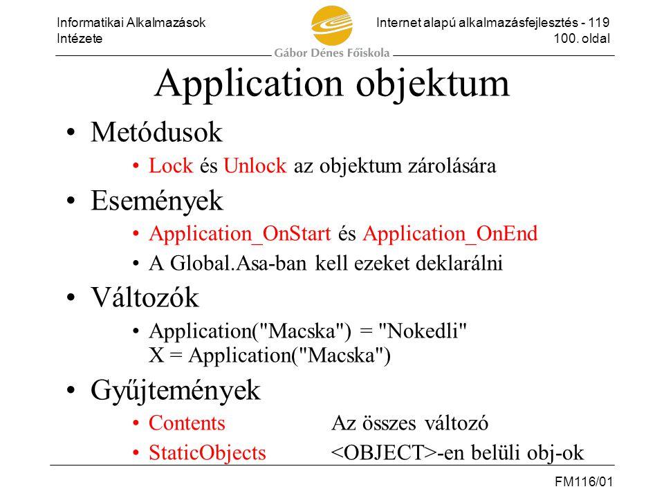 Application objektum Metódusok Események Változók Gyűjtemények