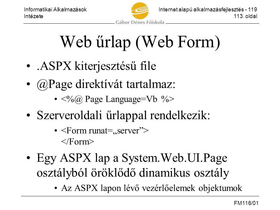 Web űrlap (Web Form) .ASPX kiterjesztésű file