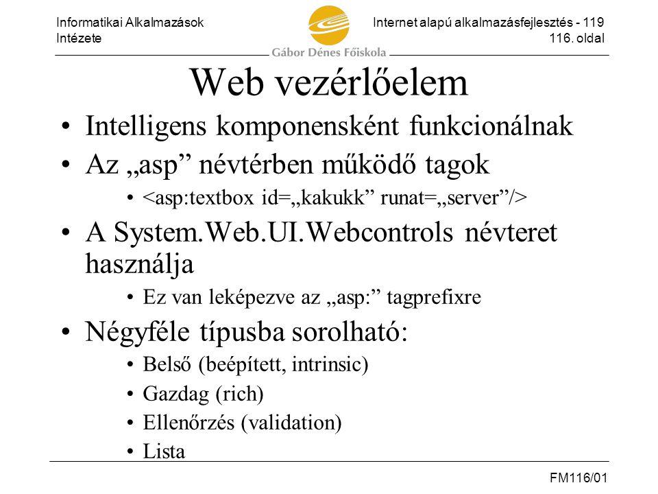 Web vezérlőelem Intelligens komponensként funkcionálnak