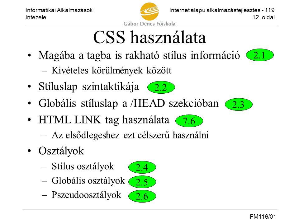 CSS használata Magába a tagba is rakható stílus információ