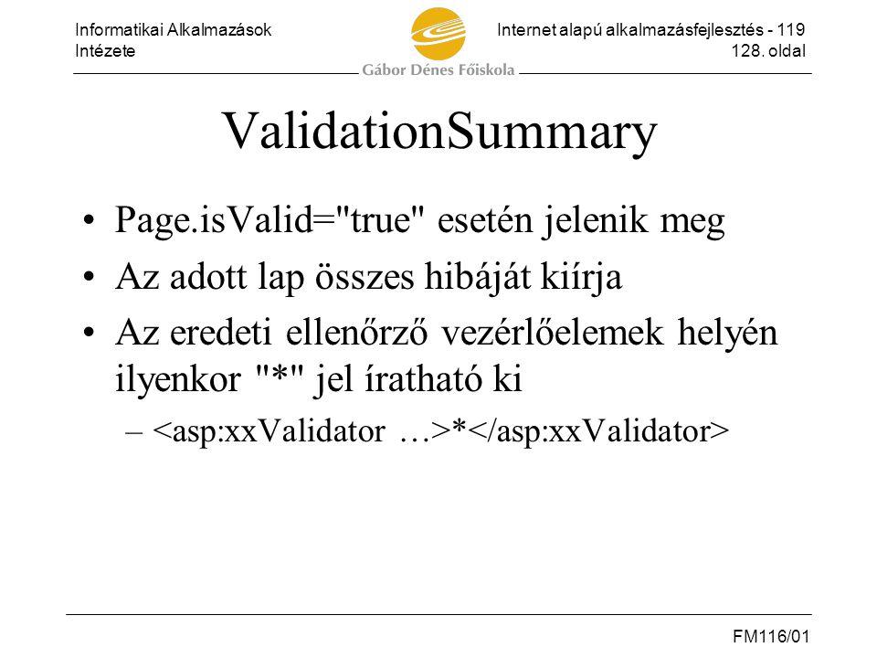 ValidationSummary Page.isValid= true esetén jelenik meg