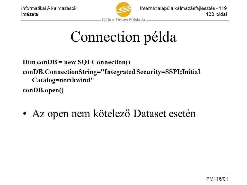 Connection példa Az open nem kötelező Dataset esetén