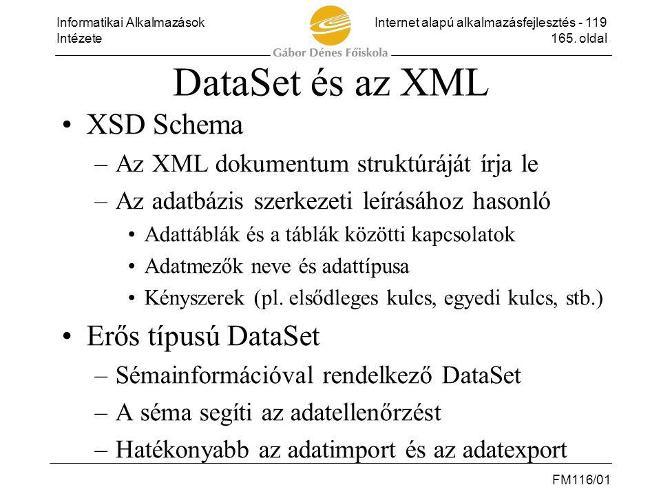 DataSet és az XML XSD Schema Erős típusú DataSet