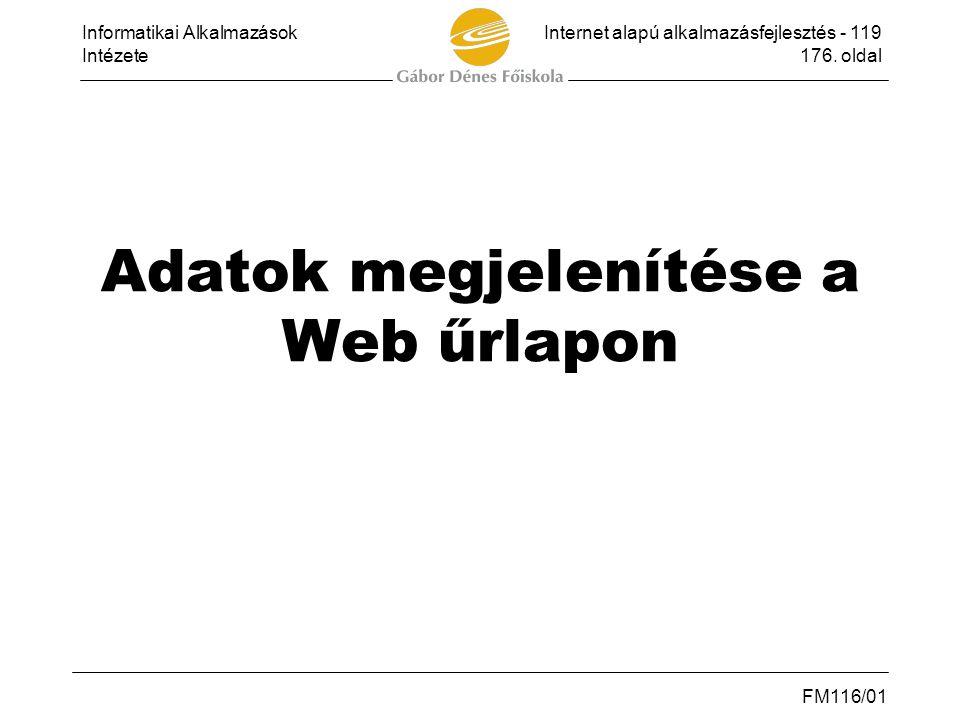 Adatok megjelenítése a Web űrlapon