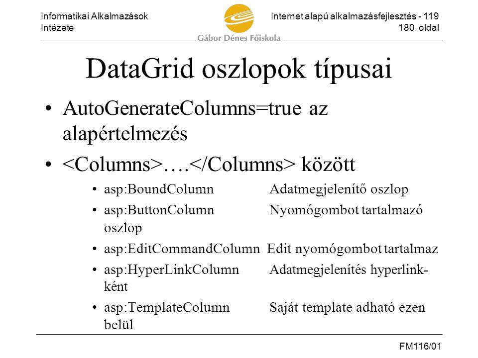 DataGrid oszlopok típusai