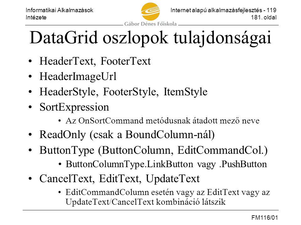 DataGrid oszlopok tulajdonságai