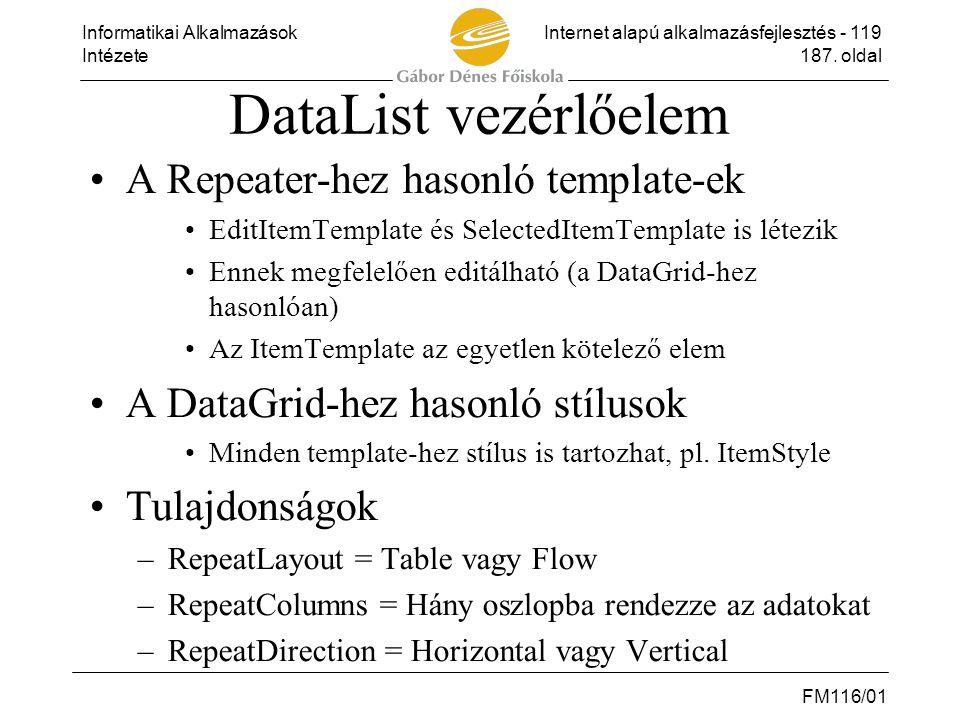 DataList vezérlőelem A Repeater-hez hasonló template-ek
