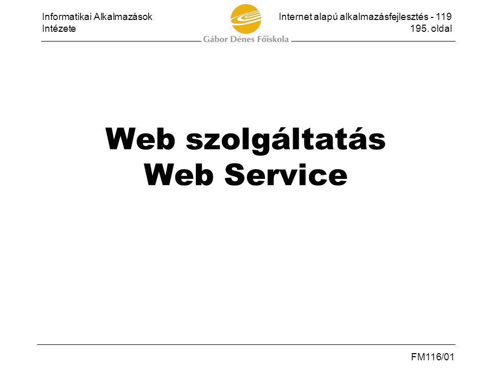 Web szolgáltatás Web Service